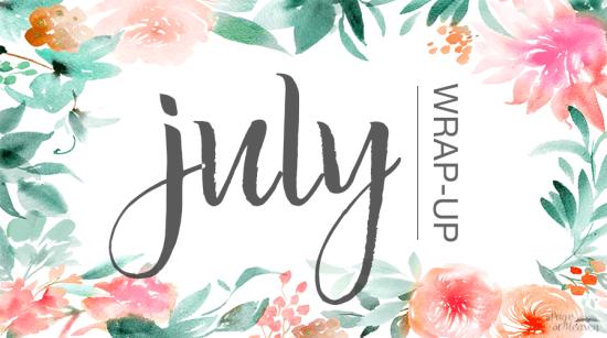 july-wrap-up-e1438059661931